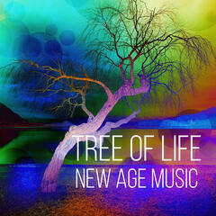Tree of Life - New Age Music, Yoga Relaxation and Sleep Meditation, Instrumental Nature Sounds, Background Music for Healing Massage, Reiki Music, Chakra Balancing