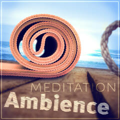 Meditation Ambience – Asian Zen, Relaxing Songs, Mindfulness Meditation, Sounds of Nature, Yoga Exercises, Spa Massage, Natural White Noise