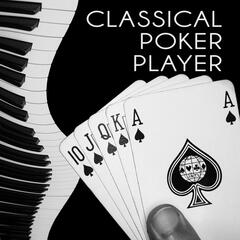 Classical Poker Player – Card Game with Famous Composers, Play Poker with Classics, Feel Good Fortune, Golden Time with Gambling Game, Poker Face, Success & Good Luck with Classical Music