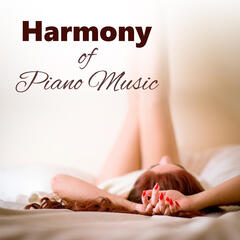 Harmony of Piano Music - Wake Up, Piano Sounds, Coffee Break, Chill Out Music, Relaxation Music
