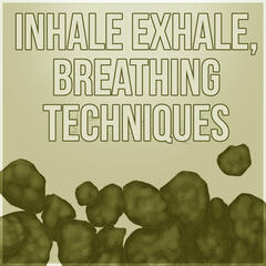 Inhale Exhale, Breathing Techniques - Yoga Music, Chakra Healing, Spirituality, Morning Prayer, Hatha Yoga, Mantras