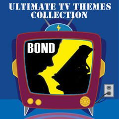 The Ultimate TV Themes Collection: Bond