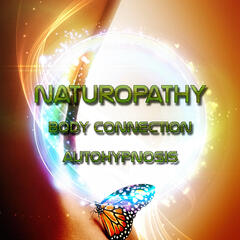 Naturopathy - Autogenic Training Biofeedback New Age Relaxing Music for Mindfulness Meditation and Mind Body Connection, Autohypnosis, Anti Stress Calming Music