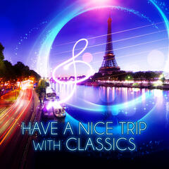 Have a Nice Trip with Classic - Family Time, Free Time, Rest Time with Classics, Take a Leave, Classic Rest, Fantastic Journey
