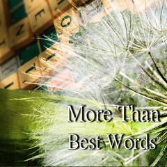 More Than Best Words – Classical Music Therapy, Easy Listening, Relaxation with Famous Composers, Good Feeling and Positive Thinking