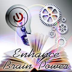 Enhance Brain Power for Study – Energy Music Collection for Concentration & Relaxation, Fresh Music for Studying, Exam Study with Classical Instruments, Fast & Effective Learning