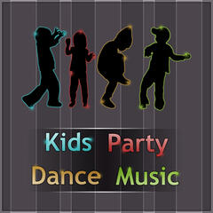 Kids Party Dance Music - Birthday Party Songs, Relaxing Music for Child Development, Kids Music for Creativity & Imagination