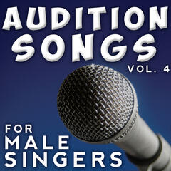 Audition Songs - Male, Vol. 4
