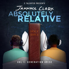 Absolutely Relative: Generation Arise, Vol. 1