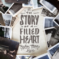 The Story of a Filled Heart - EP