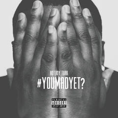 #YouMadYet? - Single