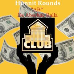 Hunnit Rounds - Single