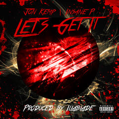 Let's Get It (feat. Insane P) - Single