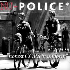 Nu Police Honest Cops In Uniform