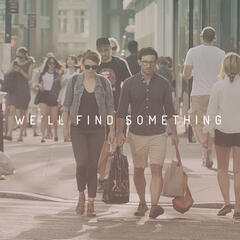 We'll Find Something (Original Motion Picture Score)