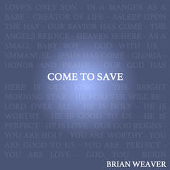 Come to Save - Single