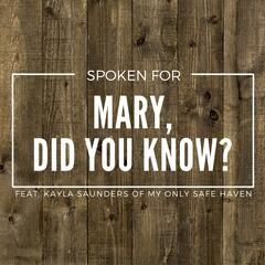 Mary, Did You Know? (feat. Kayla Saunders) - Single