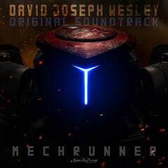 MechRunner (Original Video Game Soundtrack)