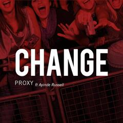 Change (feat. Ayinde Russell) - Single