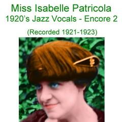 1920's Jazz Vocals (Encore 2) [Recorded 1921-1923]