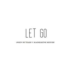 Let Go (feat. Madeleine Meyer) - Single