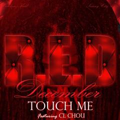 Touch Me (feat. CL Chou) - Single