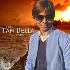 Eres Tan Bella - Single