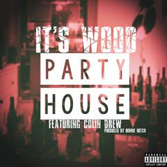 Party House (feat. Colin Drew) - Single