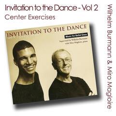 Invitation to the Dance, Vol. 2 (Ballet Class Music) [Center Exercises]