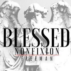 Blessed (feat. Freeman) - Single