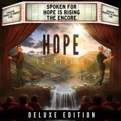 Hope Is Rising - The Encore (Deluxe Edition)