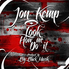 Look How We Do It - Single
