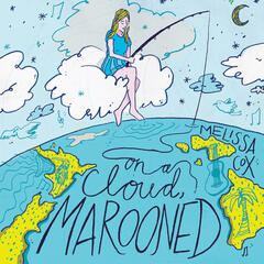 On a Cloud, Marooned