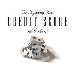 Credit Score (feat. Trina) - Single