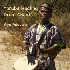 Yoruba Healing Drum Chants
