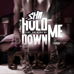 Hold Me Down (feat. DreMark'us) - Single