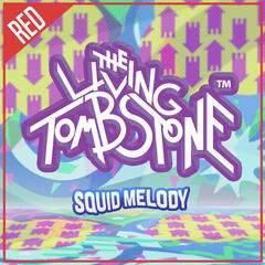 Squid Melody (Red Version) - Single