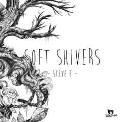 Soft Shivers