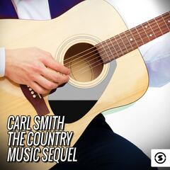 Carl Smith: The Country Music Sequel