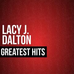 Lacy J. Dalton Greatest Hits