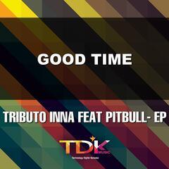 Good Time(Karaoke Version) [In The Style Of Inna Feat Pitbull]