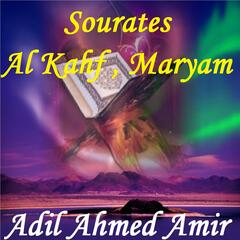 Sourates Al Kahf , Maryam