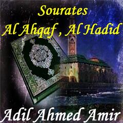 Sourates Al Ahqaf , Al Hadid