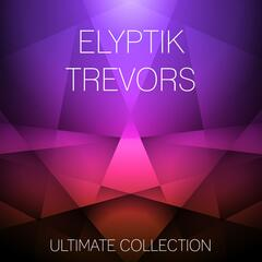 Elyptik Trevors Ultimate Collection