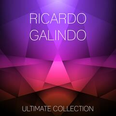 Ricardo Galindo Ultimate Collection
