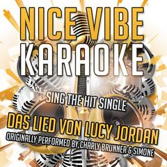 Das Lied von Lucy Jordan (Originally Performed By Charly Brunner & Simone)