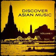 Discover Asian Music, Vol. 1