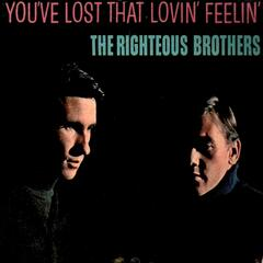 You've Lost That Lovin' Feelin'
