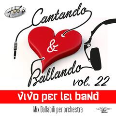 Cantando & Ballando Vol. 22
