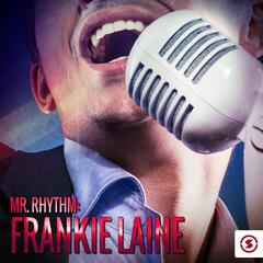 Mr. Rhythm: Frankie Laine